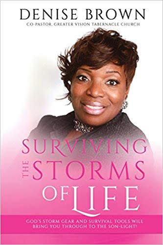 Surviving the Storms of Life: God's Storm Gear and Survival Tools Will Bring You Through to the SON-light!